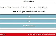 Nguy cơ lộ thông tin cá nhân vì sập bẫy tặng vé máy bay Vietnam Airlines giả mạo