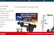 Ban Chỉ đạo 389 quốc gia: TP.HCM vào cuộc quyết liệt vụ Lazada bán thiết bị lắp súng