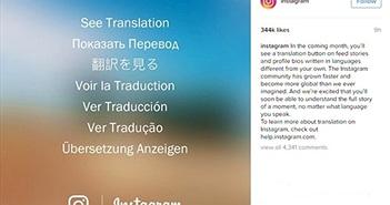 Instagram sắp có chức năng chuyển ngữ