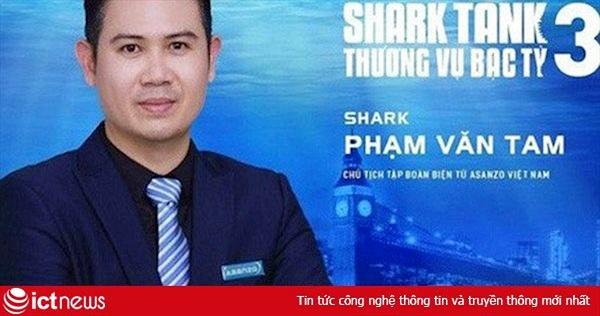 CEO Asanzo Phạm Văn Tam chính thức rời ghế Shark Tank Việt Nam