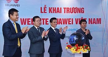 Huawei Việt Nam khai trương website mới bằng tiếng Việt