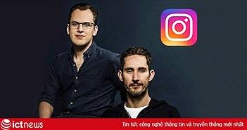 """2 """"cha đẻ"""" của Instagram rời khỏi Facebook vì """"căng thẳng"""" với CEO Mark Zuckerberg"""