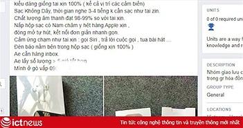 AirPods 2 nhái tràn về Việt Nam, giá chưa đến 1 triệu