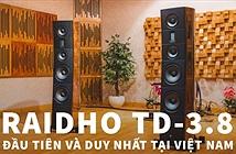 Lộ diện siêu loa Raidho TD-3.8 đầu tiên tại Việt Nam, trang bị driver kim cương Tantalum 200mm , giá 2,7 tỷ đồng