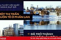 Điều tuyệt vời nhất khi Nokia sụp đổ: Một thị trấn buồn tẻ ở Phần Lan đã trở thành xứ sở thần tiên