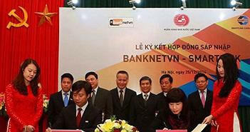 Banknetvn và Smartlink chính thức sáp nhập