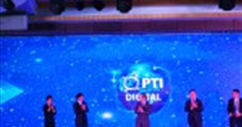 """PTI Digital ra mắt với nhiều """"giải pháp 4.0"""" về bảo hiểm"""