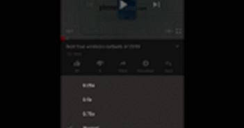 Tốc độ phát 1,75x vừa được bổ sung vào ứng dụng YouTube cho Android