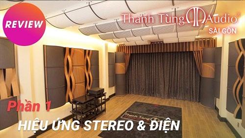 Khám phá trước showroom hi-end 7 phòng nghe của Thanh Tùng Audio tại Sài Gòn, khai trương 6/1