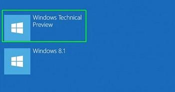 Hướng dẫn cài đặt Windows 10 Preview song song với Windows7, 8