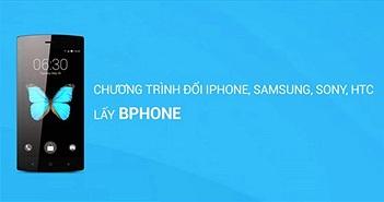 Bkav tung ra chương trình đổi iPhone lấy Bphone