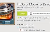 Hướng dẫn tuỳ chỉnh hiệu ứng video với FxGuru: Movie FX Director