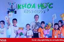 Sẽ chọn các học sinh Việt Nam xuất sắc nhất thi lập trình robot bằng bộ công cụ LEGO tại Mỹ