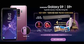 Đăng ký nhận thông tin Galaxy S9 và S9+ nhận quà tới 13,5 triệu đồng