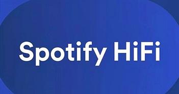 Spotify HiFi sẽ ra mắt cuối năm nay với âm thanh chất lượng CD, lossless