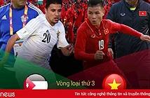 22h tối mai 27/3, K+ phát sóng độc quyền trận Jordan – U23 Việt Nam
