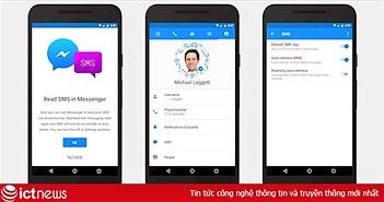 """Facebook """"âm mưu"""" thu thập lịch sử cuộc gọi và tin nhắn trên điện thoại Android"""