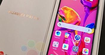 Sát giờ ra mắt, Huawei P30 Pro hình ảnh khui hộp đã xuất hiện