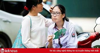 'Làm bài được không con' - câu nói thay lòng mẹ cha vào những ngày thi