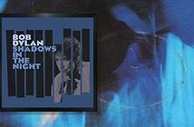 """Ngôi sao gạo cội Bob Dylan và album """"Shadow In The Night"""" đạt được 5 sao từ nhiều tạp chí uy tín hàng đầu"""