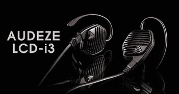 Audeze LCD-i3 – Tai nghe in-ear màng từ phẳng mới nhất, trình diễn chất âm audiophile từ mọi thiết bị