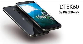 BlackBerry DTEK60 chính thức: nâng cấu hình, tăng bảo mật, hai mặt kính, giá 499 USD