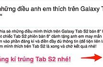 Chia sẻ những điều anh em thích trên Galaxy Tab S2, trúng Tab S2 8