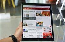 FPT Shop cho đặt trước iPad Pro, giá từ 20 triệu đồng