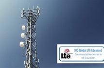LTE-Advanced đạt dấu mốc 100 mạng được thương mại hóa