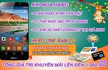 """Giảm giá sốc """"chiến mã Ram 2G"""" Hero One của SaiGonPhone đón xuân."""