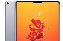 Apple iPad Pro 2018 sẽ có thiết kế giống với iPhone X?