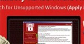 Việt Nam thuộc Top 20 quốc gia bị thiệt hại nặng bởi Ransomware Wannacry