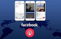 Facebook Live cho phép tường thuật trực tuyến 24 tiếng