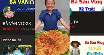 """Ma trận Vlog """"các bà"""" khiến Youtube Việt rối như tơ vò, người dùng hoang mang"""