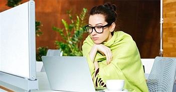 Vì sao chị em thường thấy nhiệt độ văn phòng lạnh, còn nam giới lại bình thường?