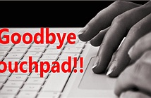 Tổng hợp một số cách tắt Touchpad trên Laptop