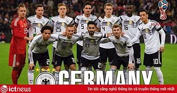 Đội tuyển Đức: Kết quả vòng loại, lịch thi đấu tại World Cup 2018