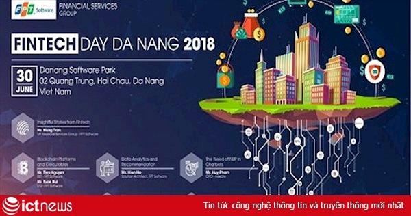FinTech Day Đà Nẵng 2018: Kết nối cộng đồng Fintech Việt Nam