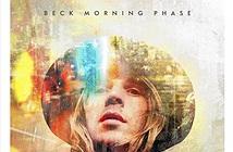 Morning Phase là một kiệt tác của nghệ sĩ đương đại BECK, là sở hữu của những tâm hồn yêu âm nhạc