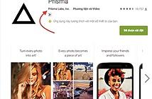 Coi chừng mất tiền oan vì các ứng dụng Prisma giả mạo