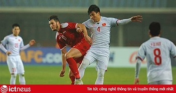 Fan hâm mộ sôi sục tìm kiếm trận đấu Việt Nam vs Syria