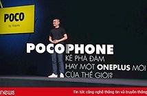 Pocophone - trò ve sầu thoát xác giá rẻ của Xiaomi để đấu Samsung
