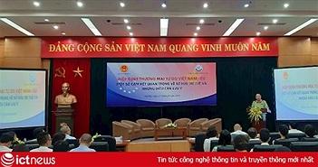 Cần tuân thủ cam kết về sở hữu trí tuệ trong Hiệp định thương mại tự do Việt Nam - EU