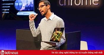 Sundar Pichai và hành trình từ cậu bé nghèo trở thành CEO của Google