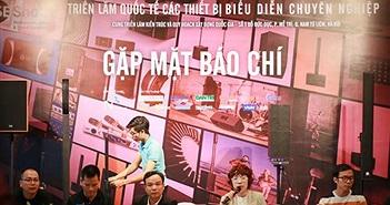 Triển lãm thiết bị biểu diễn chuyên nghiệp PLASE Show tại Hà Nội sẽ diễn ra từ 2-4/11
