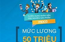 Công ty khởi nghiệp Moca gây sốc khi tuyển nhân viên lương 80 triệu/tháng