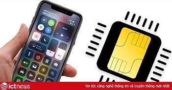 Đây là nhà mạng Việt Nam duy nhất được Apple công bố có thể dùng VoLTE và eSIM