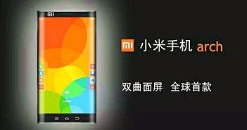 Xuất hiện Xiaomi Arch với màn hình cong về hai phía