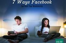 7 cách sử dụng Facebook giúp phá hoại hạnh phúc gia đình