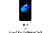 Bộ đôi iPhone 7 và 7 Plus giảm giá mạnh tại Việt Nam